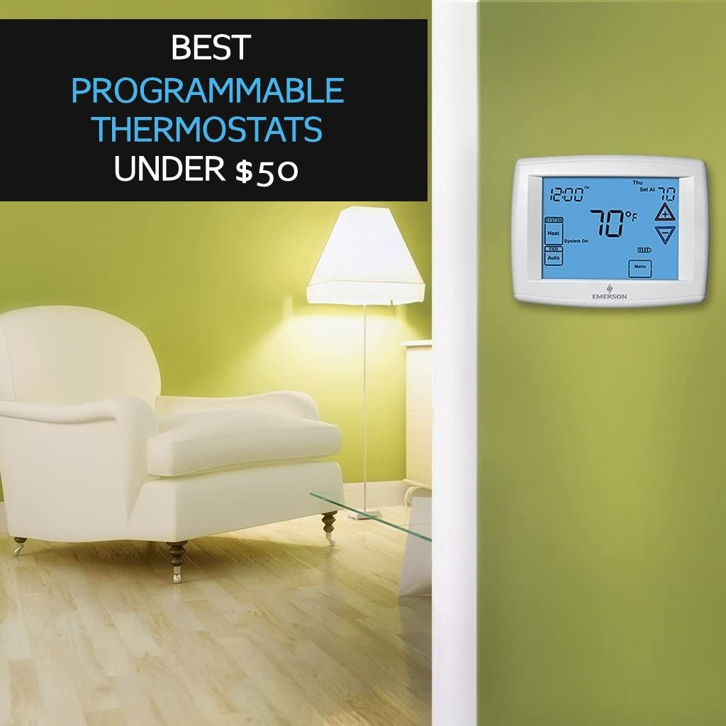 Best Programmable Thermostat Under $50