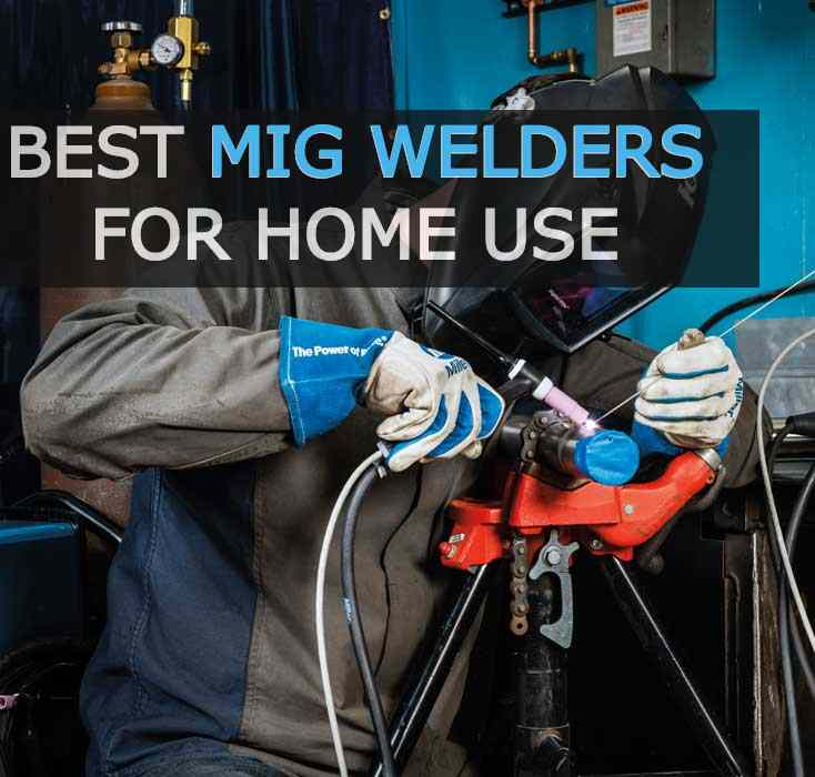 best mig welder for home use