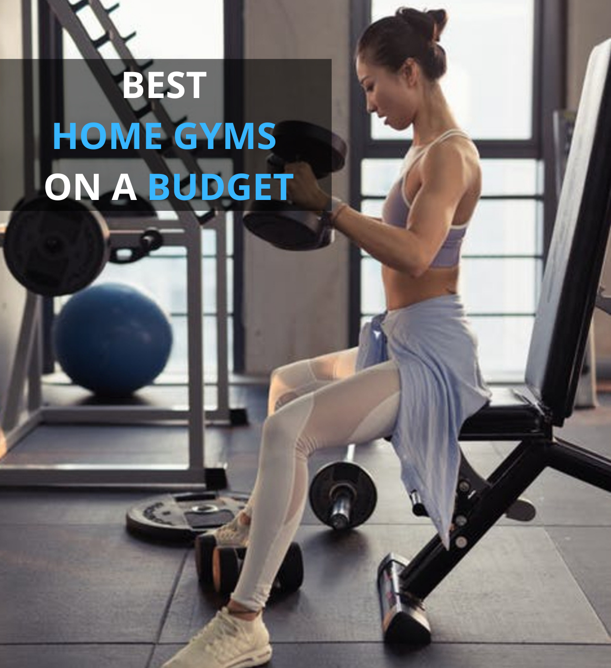 Best Home Gyms On A Budget