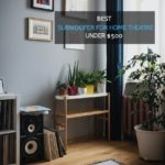 best subwoofer for home theatre under $500