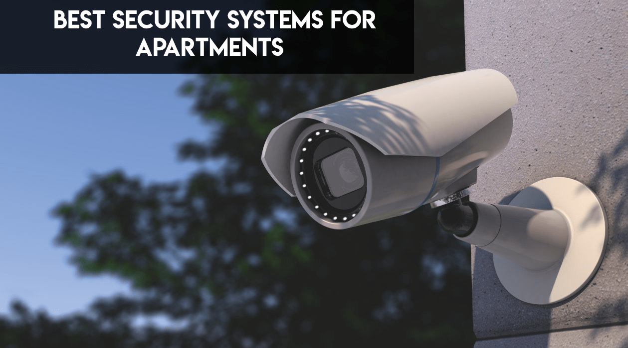 best security system for apartments