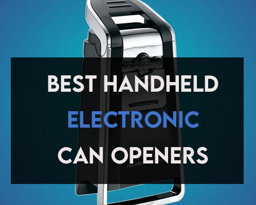 Best Handheld Electric Can Openers